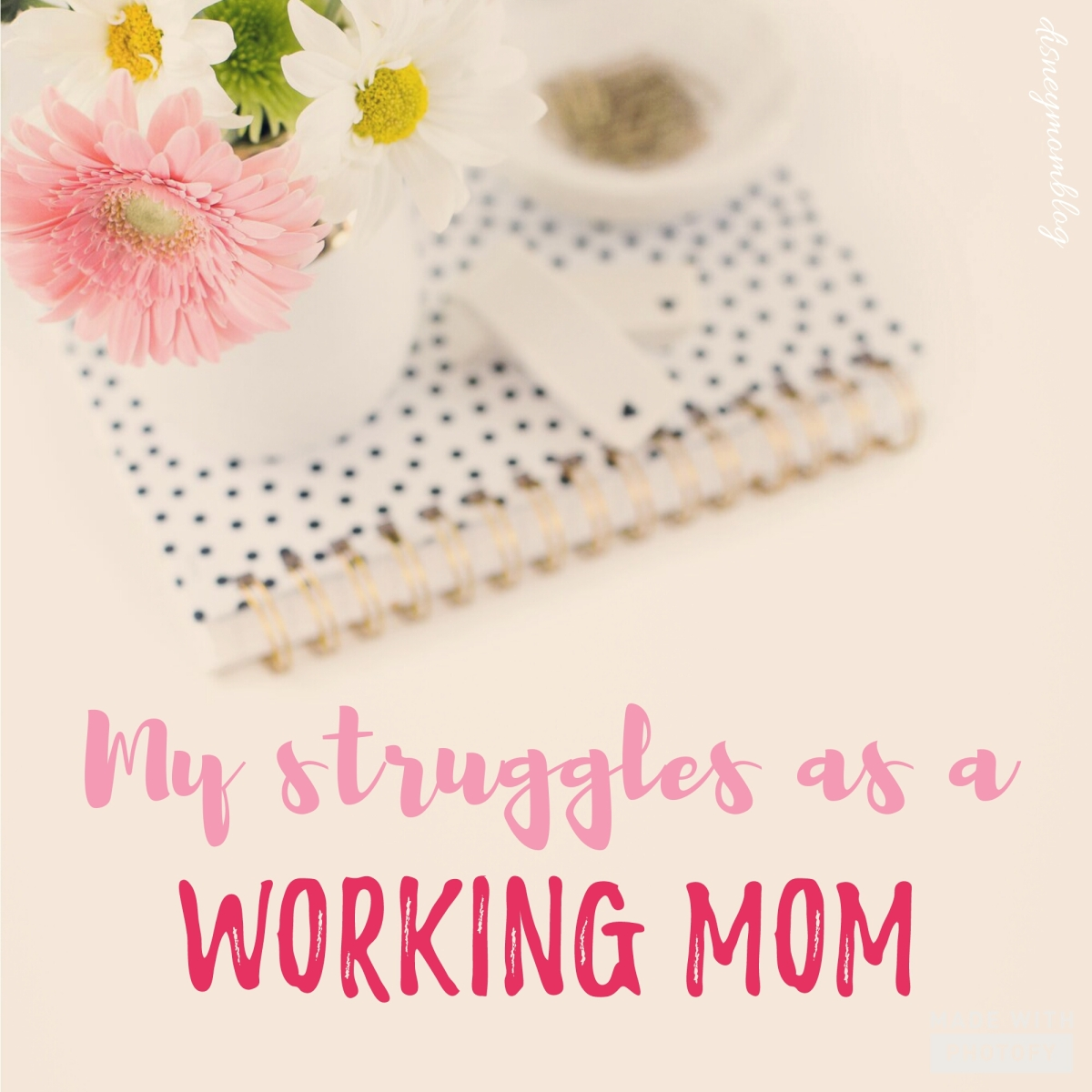 My Struggles as a Working Mom